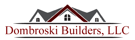 Dombroski Builders, LLC | Dallas, PA 18612
